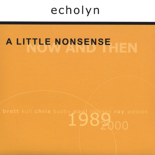 A Little Nonsense: Now and Then