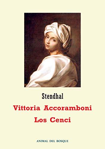Vittoria Accoramboni / Los Cenci por Stendhal