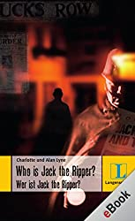 Who is Jack the Ripper? - Wer ist Jack the Ripper?: Wer ist Jack the Ripper? (Langenscheidt Lernschmöker)