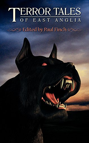 TERROR TALES OF EAST ANGLIA by Alison Littlewood (Contributor), Simon Bestwick (Contributor), Paul FInch (Editor) (15-Sep-2012) Paperback