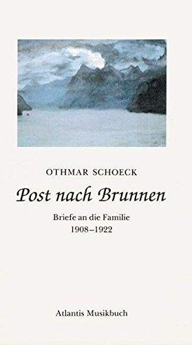 Post nach Brunnen: Briefe an die Familie 1908-1922 (Architektur-post)
