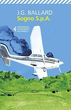 Sogno S.p.A. eBook: Ballard, J.C., Briasco, Luca: Amazon.it: Kindle Store