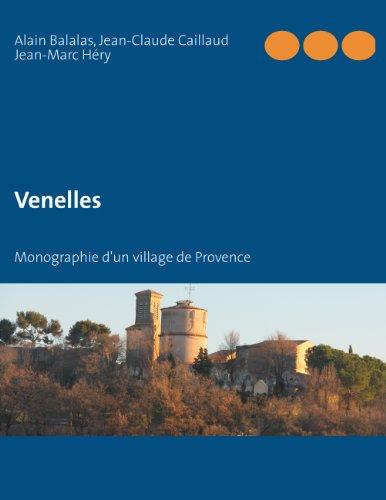 Venelles: Monographie d'un village de Provence