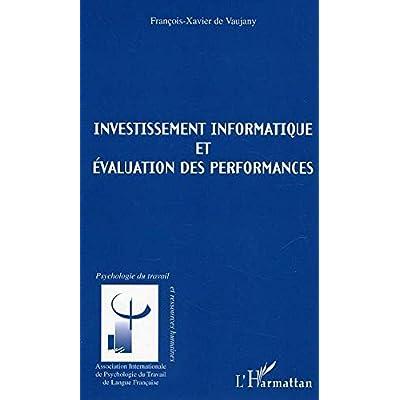 Investissements informatique et évaluation des performances