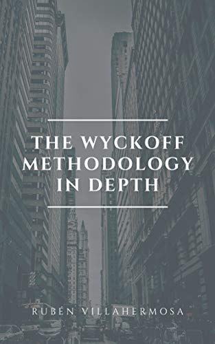 The Wyckoff Methodology in Depth (English Edition)