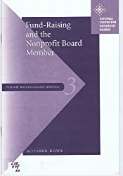 Title: Fund Raising and the Nonprofit Board Member Ncnb G