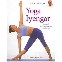 Yoga Iyengar : Initiation aux 23 postures classiques