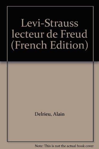 Levi-Strauss lecteur de Freud