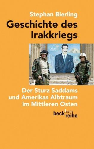 Geschichte des Irakkriegs: Der Sturz Saddams und Amerikas Albtraum im Mittleren Osten