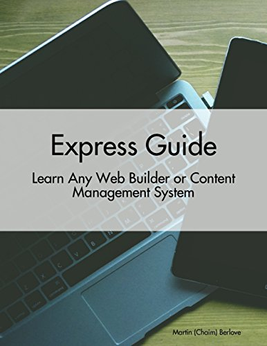 Express Guide: Learn Any Web Builder or Content Management System (English Edition)