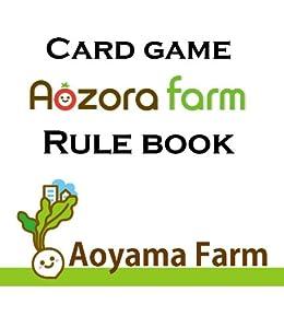 Cardgame Aozora farm Rule Book (Japanese Edition) von [Aoyama farm]