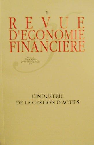 Revue d'économie financière, N° 79 : L'industrie de la gestion d'actifs par AEF