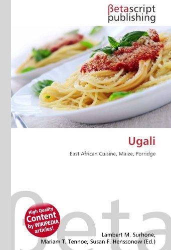Ugali: East African Cuisine, Maize, Porridge