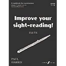 Improve your Sight Reading! Flute Grades 7-8