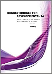 Donkey Bridges For Developmental TA: Making Transactional Analysis Accessible And Memorable