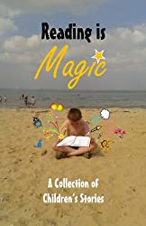 Reading is Magic (Children's Anthology Book 1) (English Edition)