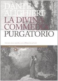 La Divina Commedia. Il purgatorio. Con note storico-mediche