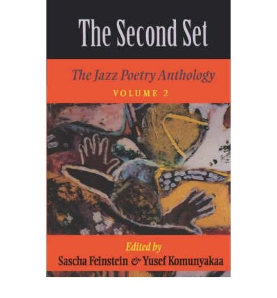 [( The Second Set: Jazz Poetry Anthology v. 2 )] [by: Sascha Feinstein] [Oct-1996]