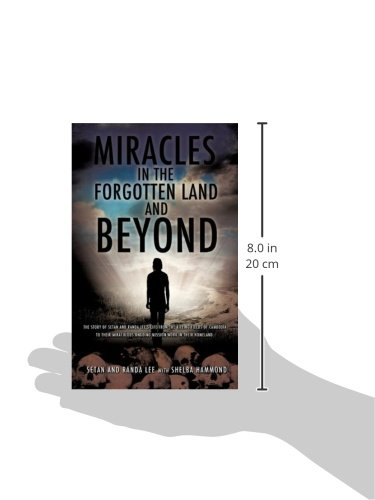 MIRACLES IN THE FORGOTTEN LAND AND BEYOND