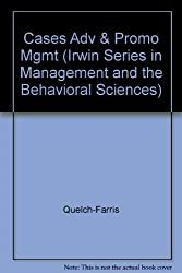 Cases Adv & Promo Mgmt (Irwin Series in Management and the Behavioral Sciences)