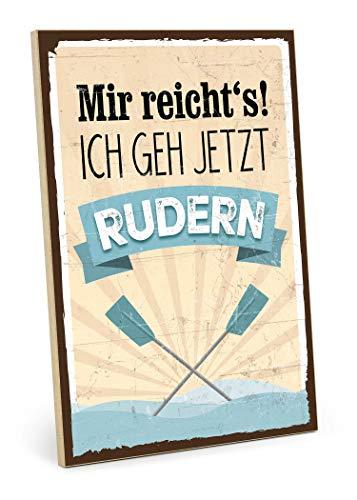 TypeStoff Holzschild mit Spruch - Rudern - im Vintage-Look mit Zitat als Geschenk und Dekoration zum Thema Sport, Boot, Wasser und Hobby (19,5 x 28,2 cm)
