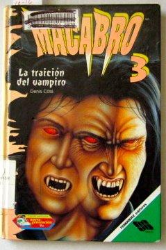 LA Traicion Del Vampiro/the Vampire's Treason (Macabro)