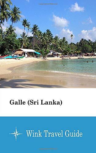Galle (Sri Lanka) - Wink Travel Guide