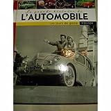 LA GRANDE HISTOIRE DE L'AUTOMOBILE LES JOURS DE GLOIRE 1950-1959