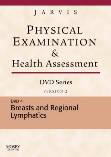 Breasts and Regional Lymphatics, Version 2 (Physical Examination and Health Assessment, Band 4)