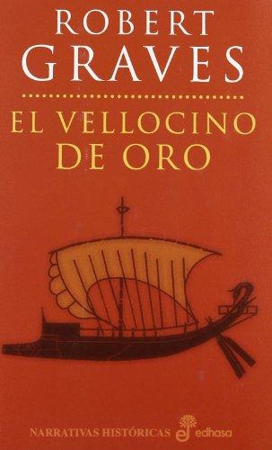 El vellocino de oro (Narrativas Históricas)
