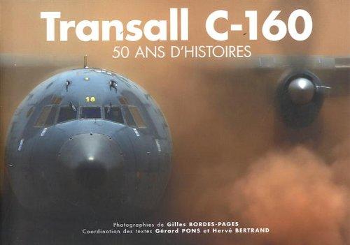 Transall C-160 : 50 ans d'histoires