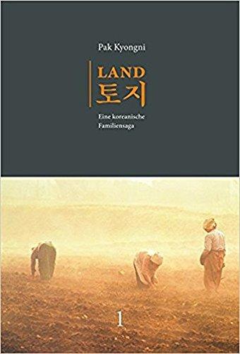 Land. Eine koreanische Familiensaga. Band 1 (2. Aufl.)