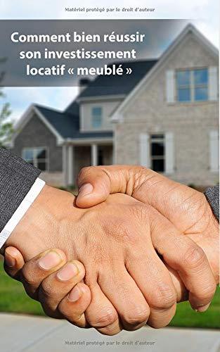 Comment bien réussir son investissement locatif « meublé »