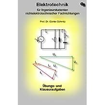 Elektrotechnik für Ingenieurstudenten: Aufgabensammlung