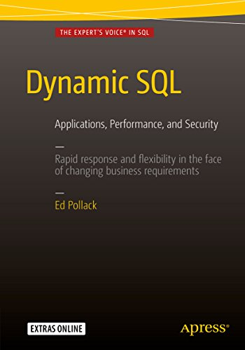 Dynamic SQL: Applications, Performance, and Security (English Edition)
