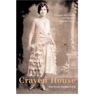 [(Craven House)] [ By (author) Patrick Hamilton ] [July, 2008]
