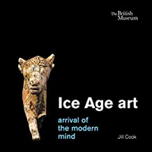 Ice Age Art: Arrival of the Modern Mind
