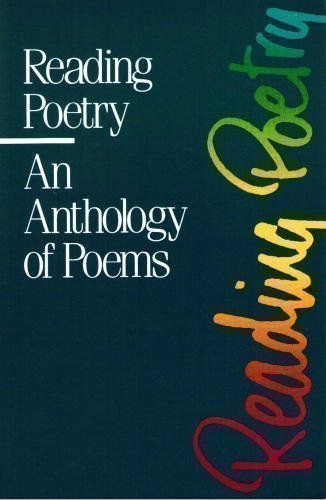 Title: Reading poetry An anthology of poems