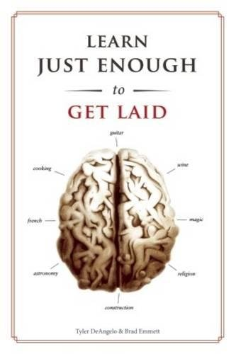 Learn Just Enough . . . to Get Laid thumbnail