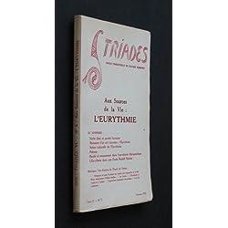 Triades n°3 tome VI : Aux sources de la vie : l'eurythmie