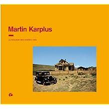 Martin Karplus : La couleur des années 1950