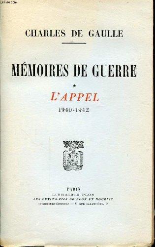 Mémoires de guerre. Tome I : L'Appel 1940-1942. Tome II : L'Unité 1942-1944. Tome III : Le Salut 1944-1946. ***