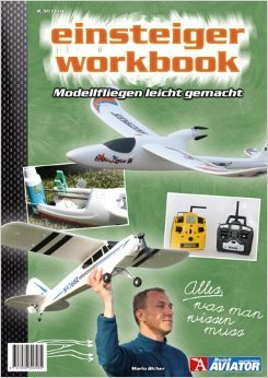 Modell AVIATOR Einsteiger Workbook ( 5. April 2012 )