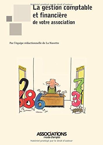 La gestion comptable et financière de votre association par de La Navette, l'équipe rédactionnelle