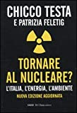 Image de Tornare al nucleare? L'Italia, l'energia, l'ambiente