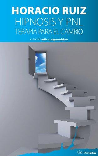 Hipnosis y PNL: Terapia para el cambio