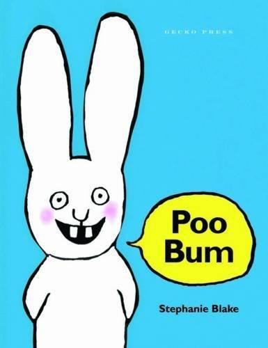 Poo Bum by Stephanie Blake ( 2013 ) Paperback