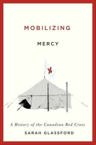 mobilizing-mercy-a-history-of-the-canadian-red-cross