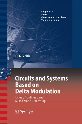 circuits-and-systems-based-on-delta-modulation-linear-nonlinear-and-mixed-mode-processing-signals-an