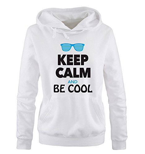 Comedy Shirts - KEEP CALM AND BE COOL - Donna Hoodie cappuccio sweater - taglia S-XL different colors bianco / nero-blu